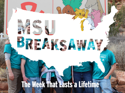 msu breaksaway the week that lasts a lifetime